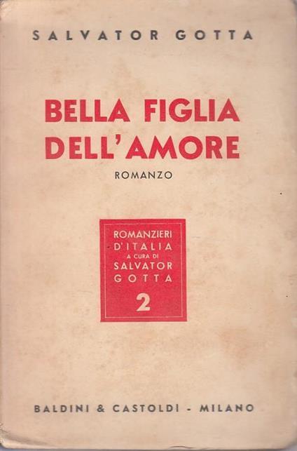 Bella Figlia Dell'amore - Salvatore Gotta - copertina