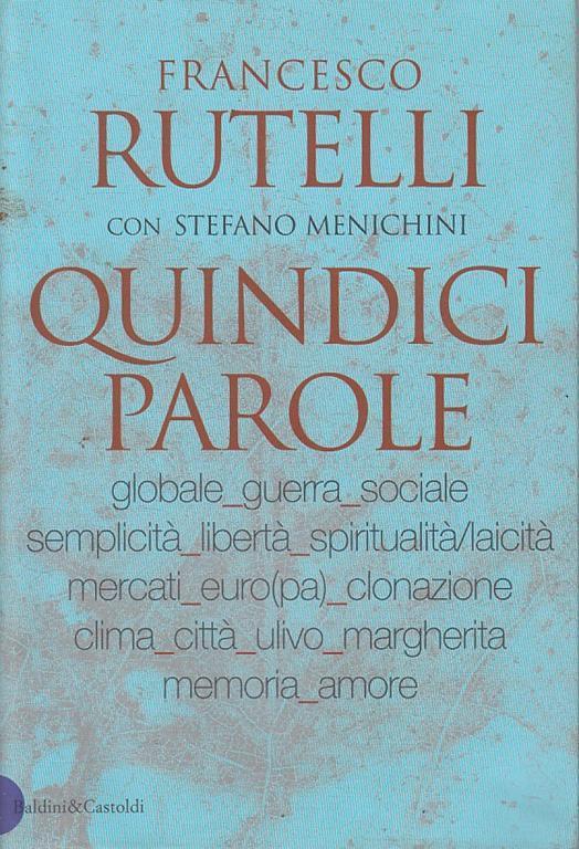 Quindici Parole - Francesco Rutelli - copertina