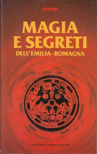 Magia Segreti Emilia Romagna - Pier Carpi - copertina