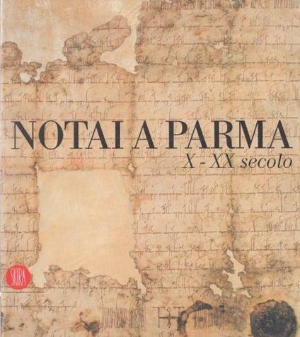 Catalogo: Notai A Parma. X - Ada Gigli Marchetti - copertina