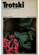 Trotski La vita il pensiero i testi esemplari