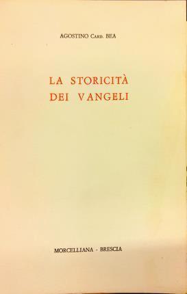 La storicità dei Vangeli - Agostino Bea - copertina
