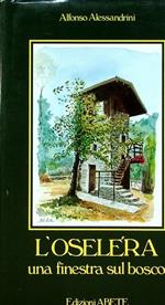 L'Oselera: una finestra sul bosco
