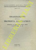 Finanziamento della proprietà coltivatrice. Modalità di applicazione della Legge 26 maggio 1965 - N. 590