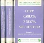 Città cablata e nuova architettura. I: idee metodi obiettivi per una città intelligente. II: Funzione valutazione forma per una nuova architettura. III: Nuova architettura per un edificio intelligente