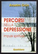 Percorsi nella depressione. Impulsi spirituali
