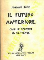 Il futuro anteriore. Come si scrivono le sentenze