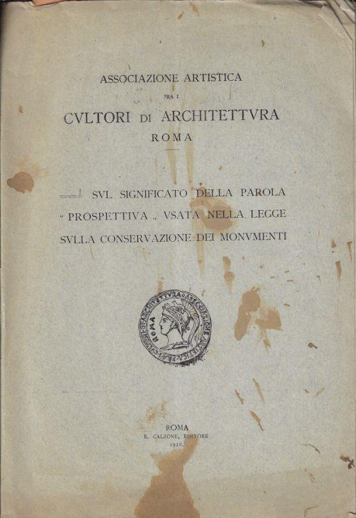 Sul significato della parola prospettiva usata nella legge sulla conservazione dei monumenti - copertina