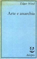Arte e anarchia