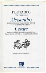 Vite parallele. Alessandro. Cesare