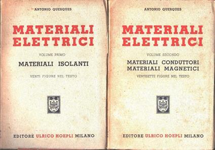 Materiali elettrici. Due volumi. Antonio Querques - Antonio Querques - copertina