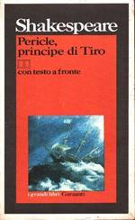Pericle, principe di Tiro. Testo inglese a fronte
