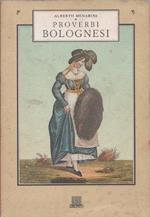 Proverbi bolognesi. Menarini Alberto