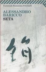Seta. Alessandro Baricco