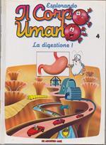 Esplorando Il Corpo Umano 4. La Digestione 1 - Aa.Vv