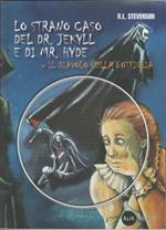 Lo strano caso del Dr. Jekyll e Mr. Hyde. Il diavolo nella bottiglia. Con CD-ROM. Robert Louis Stevenson (con esercizi)
