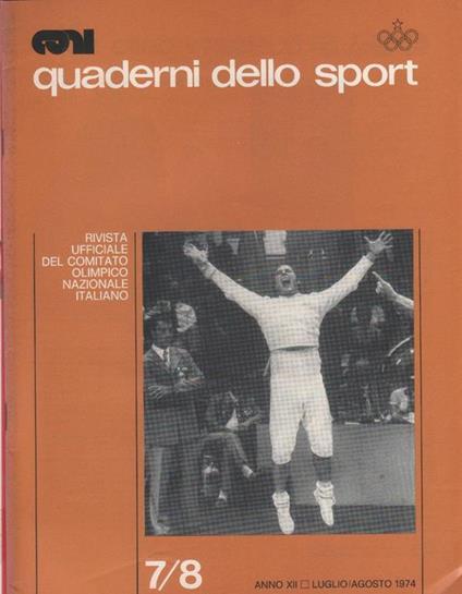 Quaderni dello Sport. Rivista ufficiale CONI. 1974 luglio/agosto - copertina