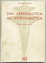 Dall'aeronautica All'astronautica. Stralcio Da L'aeroplano