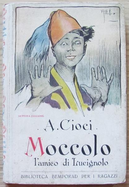 Moccolo L'amico Di Lucignolo. Biblioteca Bemporad Per I Ragazzi, 1932 - Alberto Cioci - copertina