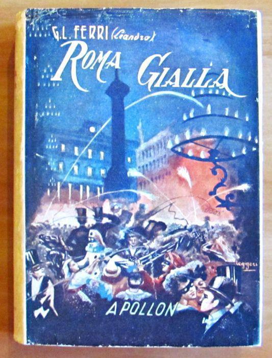Roma Gialla Di: Ferri Giustino L. - copertina