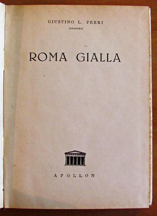 Roma Gialla Di: Ferri Giustino L. - 2