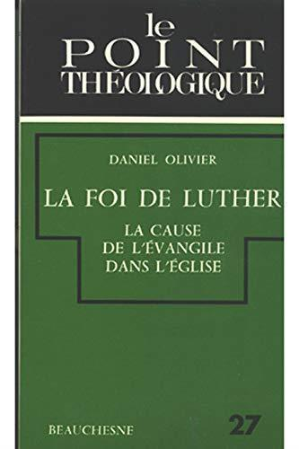 Le Point Theologique Oliver La Foi De Luther di: Oliver La Foi De Luther - 2