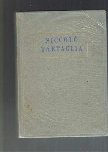 Atti Del Convegno In Onore Di Niccolo Tartaglia - Arnaldo Masotti - copertina