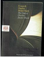Il Caso Di Charles Dexter Ward Alia Howard P. Lovercraft Testo A Fronte Di: Alia Howard P. Lovercraft