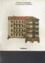 Lavorare In Architettura La Cooperazione Di Abitazione