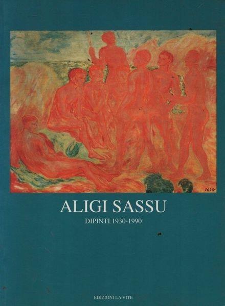 Aligi Sassu. Dipinti 1930-1990 - Antonino Lombardo - copertina