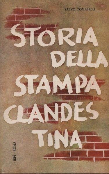 Storia della stampa clandestina - Cesco Tomaselli - copertina