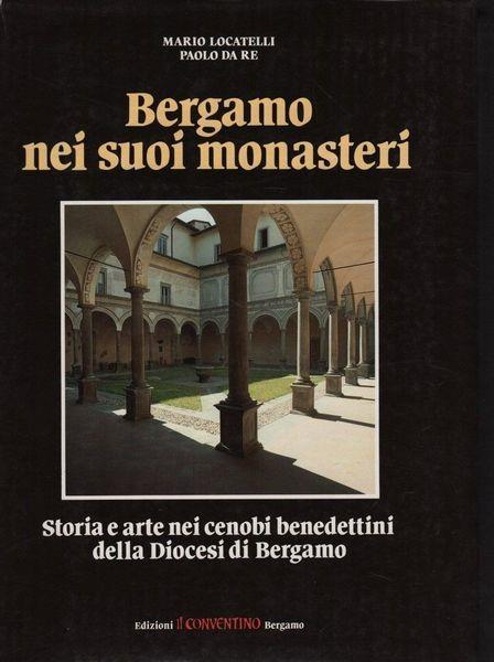 Bergamo nei suoi monasteri - Locatelli - copertina