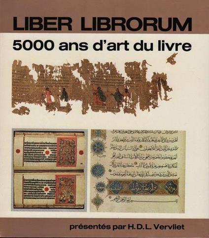 Liber librorum. 5000 ans d'art du livre di: Vervliet - copertina