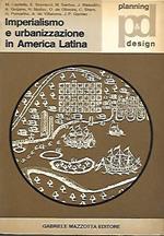 Imperialismo e urbanizzazione in America Latina