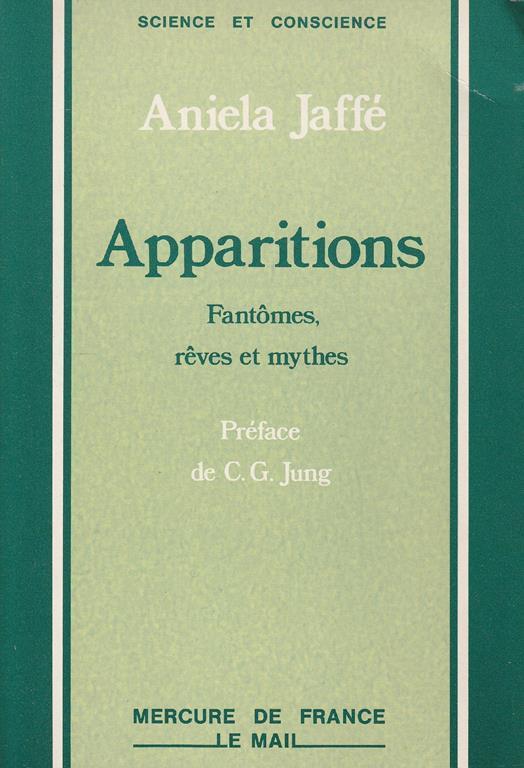 Apparitions : fantomes, reves et mythes - Aniela Jaffé - copertina