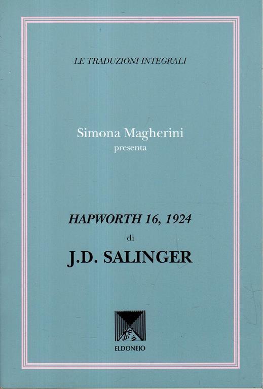 Hapworth 16, 1924 di J. D. Salinger di: Simona Magherini - copertina