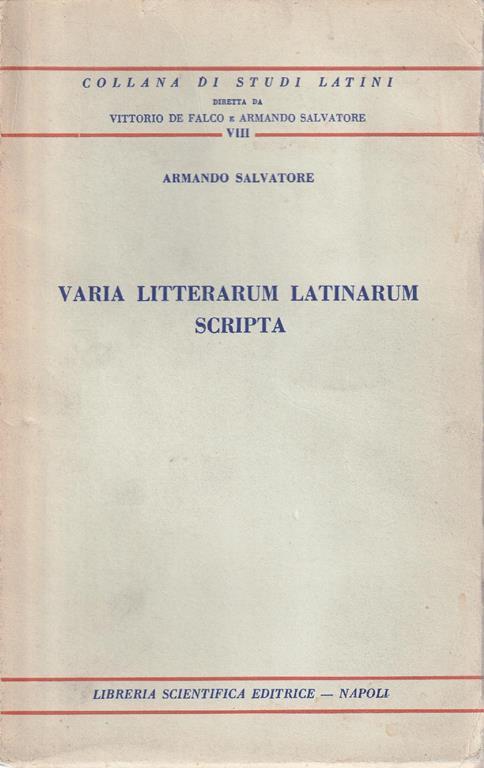 Varia litteraum latinarum scripta - Antonio Salvatore - copertina