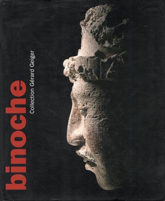 Binoche. Collection de Gérard Geiger, Art Precolombien - copertina