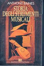 Storia degli strumenti musicali con un glossario dei termini tecnici e acustici