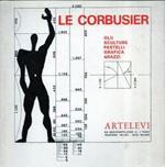 LE Corbusier - Olii Sculture Pastelli Grafica Arazzi