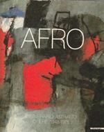 Afro - L'itinerario astratto. Opere 1948-1975