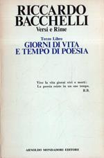 Autografato! Versi e Rime. Terzo Libro: Giorni di vita e tempo di poesia