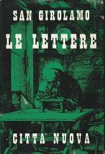 Le lettere - Volume Primo- Lettere I-LII