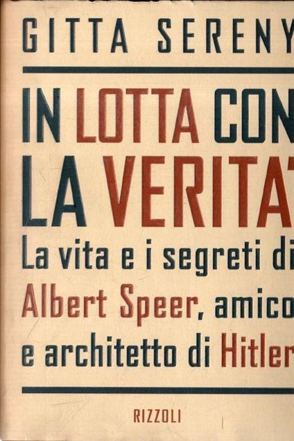 In lotta con la verità - Gitta Sereny - copertina