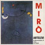 J. Mirò: opere scelte dal 1924 al 1960