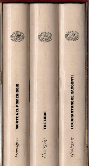 Hemingway. Opere. Tre Volumi In Cofanetto.Einaudi,1961 - Ernest Hemingway - copertina