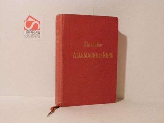 Allemagne du Nord. Manuel du voyageur - Karl Baedeker - copertina