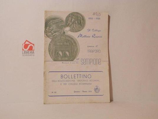 Il collegio Mellerio Rosmini rievoca il traforo del Sempione 1906-1956. Bollettino dell'Associazione Antonio Rosmini, n. 127 gennaio-marzo 1956 - copertina