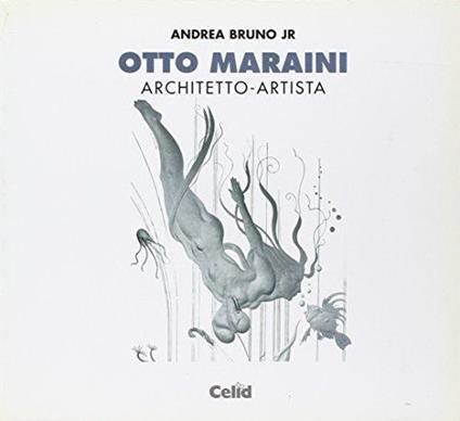 Otto Maraini. Architetto-artista - Andrea jr. Bruno - copertina