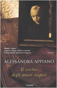 Il cerchio degli amori sospesi - Alessandra Appiano - copertina
